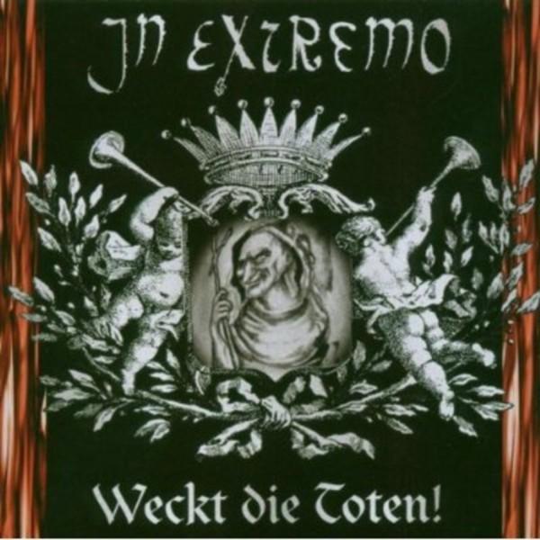 In Extremo CD Weckt die Toten!